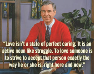 """Movie Corner  """"I like you just the way you are."""" """"Won't You Be My Neighbor?""""… Fred Rogers, 1928-2003"""